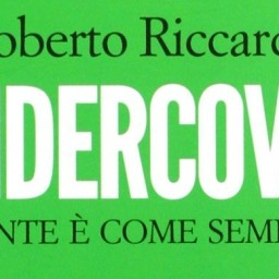 Undercover, di Roberto Riccardi