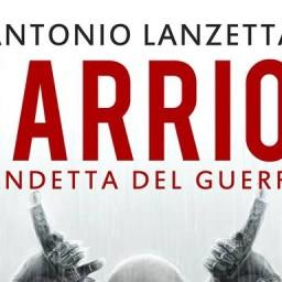 Warrior, di Antonio Lanzetta
