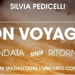 Bon Voyager – andata senza ritorno, di Silvia Pedicelli