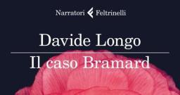 Il caso Bramard, di Davide Longo