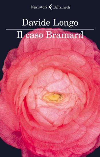 Davide Longo - Il caso Bramard - copertina
