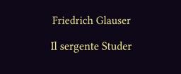 Il sergente Studer, di Friedrich Glauser