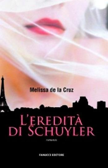 eredita_di_schuyler_melissa_de_la_cruz