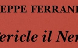 Pericle il Nero, di Giuseppe Ferrandino