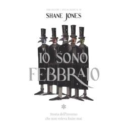 Io sono Febbraio, di Shane Jones