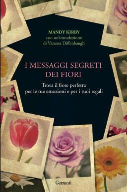 I messaggi segreti dei fiori, di Mandy Kirby