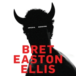Imperial bedrooms, di Bret Easton Ellis
