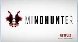 Mindhunter: L'alba dei serial killer